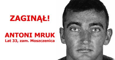 Zaginął Antoni Mruk Moszczenica